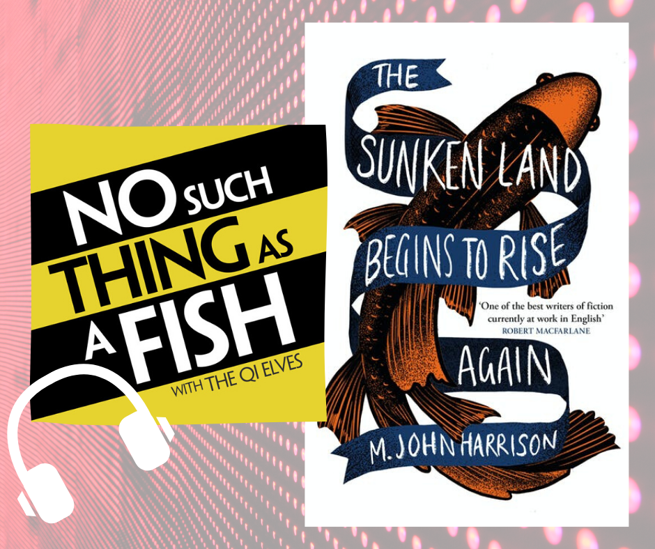 No Such Thing as a Fish / The Sunken Land Begins to Rise Again