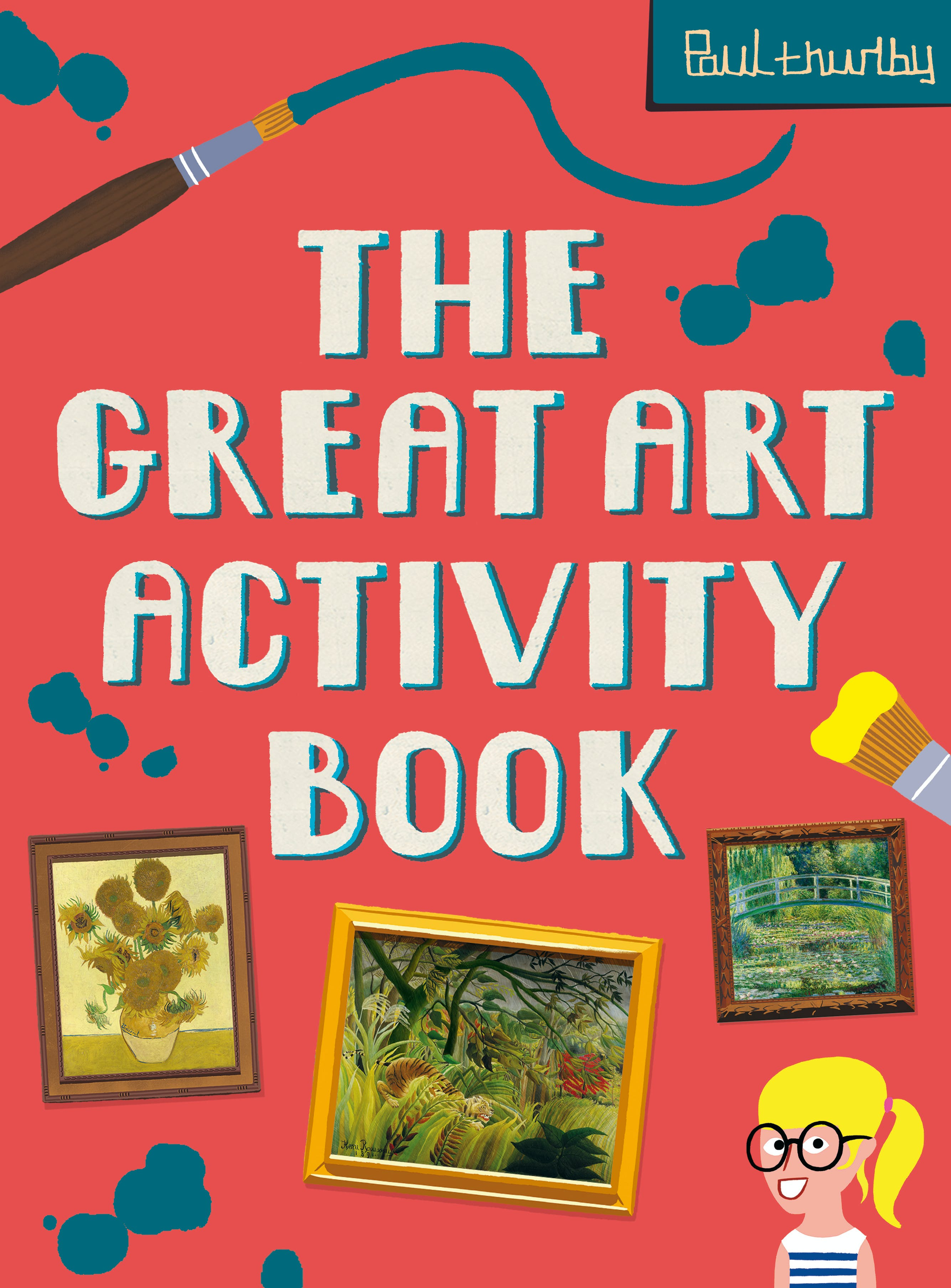 The Great Art Activity Book by Paul Thurlby