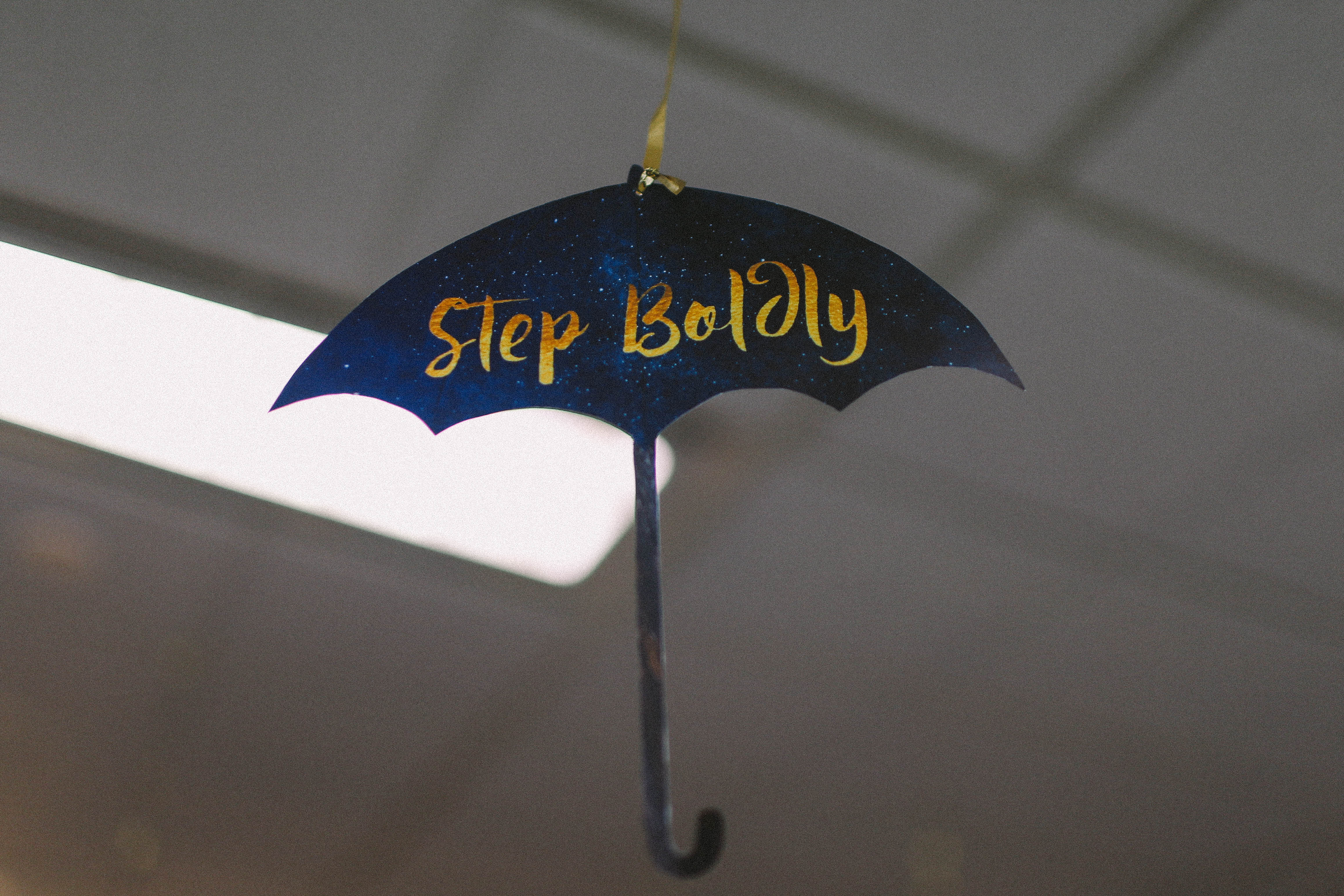 Step Boldly