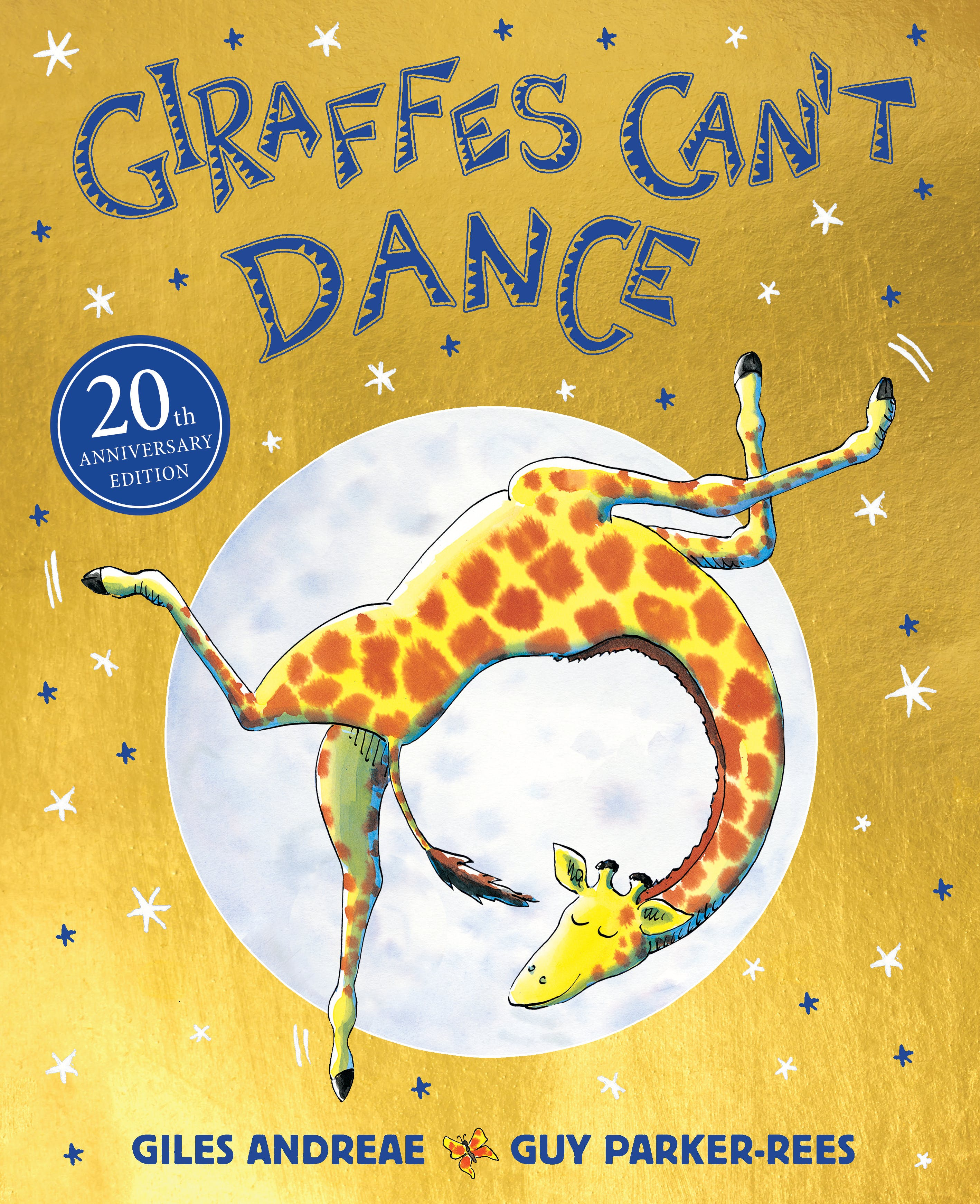 Giraffes Can't Dance by Giles Andreae, illustrated by Guy Parker-Rees